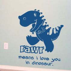 Wall decals for the kids' rooms. Rawr <3