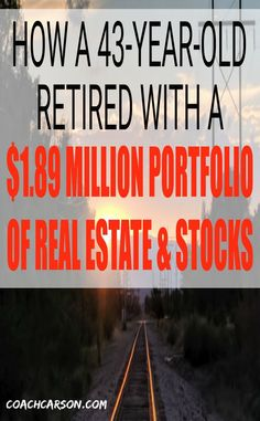 How a 43-Year-Old Retired With $1.89 Million Portfolio of Real Estate