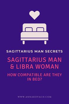 Are you a Libra lady hot for an exciting whirlwind Sagittarius man and wondering what sex may be like with him? Perhaps you're curious what you can do to please him and make him want more. Keep reading for more information on Sagittarius man with Libra woman in bed and what to expect.