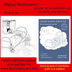 Halloween TE griezelig?  http://studiosprankel.info/aanvragen-gratis-tips-uit-boek-lekker-slapen-doe-ik-zo/  Boek Lekker slapen, doe ik zo! – Ans Rozendal @ Studio Sprankel ~ HSPcoach / Woordfluisteraar Hartverwarmend horen wat JIJ eigenlijk wenst