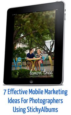 StickyAlbums: 7 Effective Mobile Marketing Ideas for Photographers