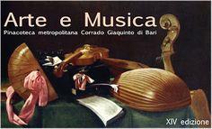 Arte in Mostra: Arte e Musica alla Pinacoteca metropolitana Corrad...