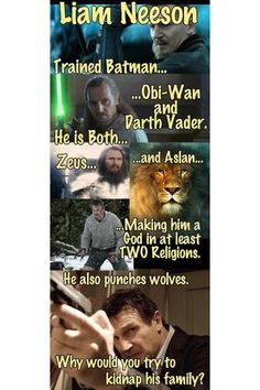 This is just fantastic and proves why I want to be Liam Neeson when I grow up.