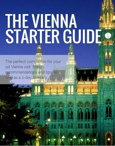 A free guide to Vienna, Austria, that will give you an inside peek into the city, plus a 2-day itinerary. @Buggl