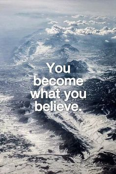 You become what you believe. Believe in yourself! Positive Attitude, Positive Vibes, Positive Quotes, Random Quotes, Attitude Quotes, Profound Quotes, Motivational Quotes, Inspirational Quotes, Biblical Quotes