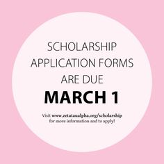 ZTA Foundation scholarship applications and recommendations are due March 1. Apply at www.zetataualpha.org/scholarship.