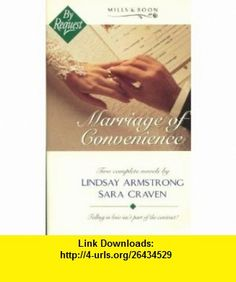 Marriage of Convenience  Marrying Game  ,  Marriage Deal  (By Request) (9780263794113) Lindsay Armstrong, Sara Craven , ISBN-10: 0263794113  , ISBN-13: 978-0263794113 ,  , tutorials , pdf , ebook , torrent , downloads , rapidshare , filesonic , hotfile , megaupload , fileserve