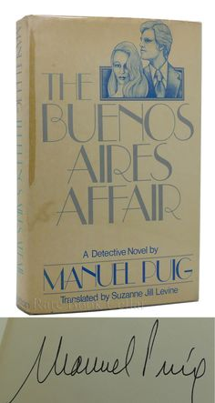 THE BUENOS AIRES AFFAIR, Puig, Manuel rare books first editions