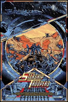 Starship Troopers by Kilian Eng - Home of the Alternative Movie Poster -AMP- Science Fiction, Fiction Movies, Sci Fi Movies, 1990s Movies, Best Movie Posters, Movie Poster Art, Cool Posters, Starship Troopers 1997, Kilian Eng