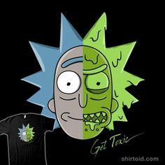 """Get Toxic!"" by Raffiti Rick Sanchez in the style of Daft Punk's Get Lucky"