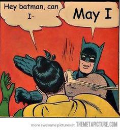 Batman can't stand grammar mistakes…