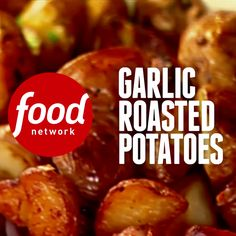 """Ina calls her Garlic Roasted Potatoes """"the easiest potatoes in the world."""" They taste excellent too!"""