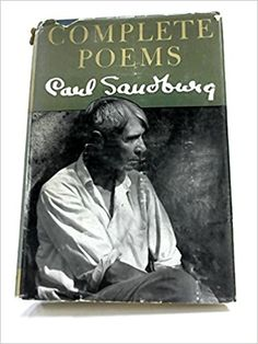 Complete Poems by Carl Sandburg - 1951 Winner of the Pulitzer Prize for Poetry