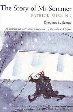 The Story of Mr. Sommer (illustrated novella) - I own a copy!