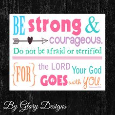 Scripture Printable, Bible Verse, Scripture Art, Deuteronomy 31:6, Be strong and courageous, DYI, INSTANT DOWNLOAD on Etsy, $5.00