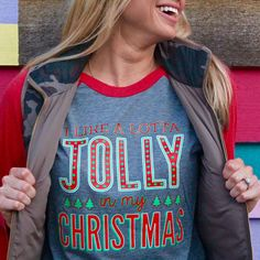 I Like A Little Jolly in my Christmas Tee - OneHipMom.com
