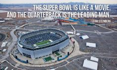 """""""The Super Bowl is like a movie, and the quarterback is the leading man."""" – Leigh Steinberg photo credit: Anthony Quintano via photopin cc  http://motivational-quotes-for-athletes.com/memorable-quotes-from-super-bowl-winners-for-your-motivation/  #fotball#nfl#super bowl#motivation#Motivational pictures#quotes#Encouraging Quotes"""