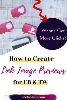 Images that are Links! Learn how to Create Preview Image Links for Twitter and Facebook and get more clicks. #Blogging #Blogger #FacebookMarketing #Twittermarketing #Internetmarketing