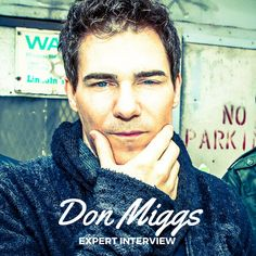 Expert Interview with Don Miggs! Experience Gifts, First Love, How To Find Out, Personal Style, Interview, Songs, News, First Crush, Puppy Love