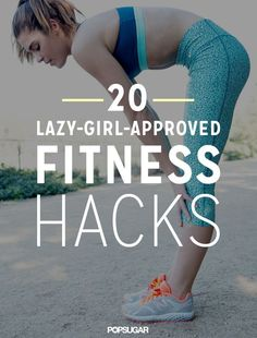 We know it's hard to get yourself off the couch on the weekends! Try these 20 lazy-girl fitness hacks will have even the biggest couch potatoes up and moving. Try a group class, or even break a sweat while watching TV!