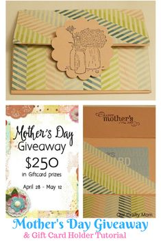 Mother's Day Giveaway $250 Gift Card and Gift Card Holder Tutorial Our Crafty Mom