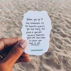 """""""Before you go to bed, remember all the beautiful victories you had today. Be proud of yourself because tomorrow you're one step closer to where you need to be""""  @jenessawait 