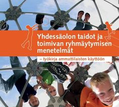 Yhdessäolon taidot ja toimivan ryhmäytymisen menetelmät, 2013 Group Activities, Activities For Kids, Team Building Exercises, Cooperative Learning, Teaching Social Studies, School Classroom, Social Skills, Teamwork, Cheerleading