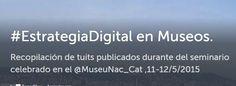 Storify #EstrategiaDigital en Museos