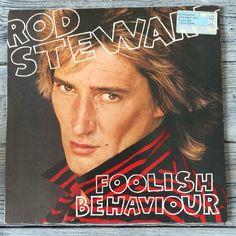 Rod Stewart Foolish behavior