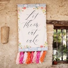 Let them eat How about a fabric banner above your cake table with ALL the tassels. Cake Table, Papers Co, Wedding Colors, Tassels, Wedding Day, Let It Be, Wedding Banners, Eat, Fabric