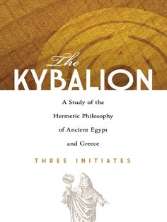 The Kybalion by Three Initiates  Rather than converting base metals into gold, Hermetic alchemists focused on elevating their mental forces to a higher level. The precepts of their philosophy remained shrouded in secrecy for more than 2,000 years, clouded by obscure language and dense allegories. This guide offers a modern interpretation of Hermetic doctrine, distilling its teachings into seven compelling principles that can be applied to self-development in daily life.For...