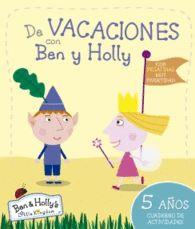 DE VACACIONES CON BEN Y HOLLY 5 AÑO