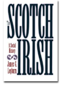 This would be a nice Christmas present to me!  BOOK - The Scotch-Irish, A Social History. By James G. Leyburn