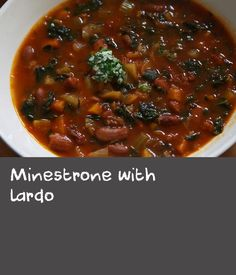 Minestrone with lardo | A good minestrone is one that has the feel of the season. In spring it may have peas and asparagus. In winter, cabbage and more beans. I like to add a paste of lardo and herbs, a cross between a gremolata and a pesto, to add depth and body to a good minestrone. Use our recipe below, or make up your own minestrone and just add the paste at the end.