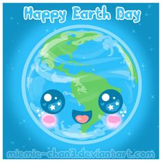Kawaii Happy Earth Day by on DeviantArt Save Our Earth, Love The Earth, Save Earth Drawing, Images Kawaii, Learn To Fly, Happy Earth, All Things Cute, Kawaii Art, Earth Day