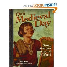 On a Medieval Day: Story Voyages around the World: Amazon.ca: Rona Arato: Books