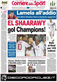 OGGI IN EDICOLA ELSHAARAWY gol Champions ! calciomercato: Lamela all'addio, Bale al Real per 109 milioni  Leggi tutte le altre news su www.corrieredellosport.it