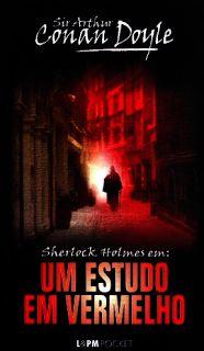 Um Estudo em Vermelho – Minha Breve experiência com Sir Arthur Conan Doyle | Paladares diversos segundo os Coelho Machado