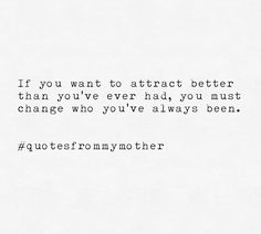 Yes! #quotesfrommymother