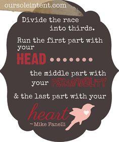 running inspiration, running quote, run quote, motivation, race, marathon, 26.2 #theinspiredmovement #oursoleintent #livelovemove