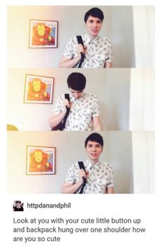 """I remember this video. Dan was like, """"Oh there are people in my house. Why are there people in my house?"""""""