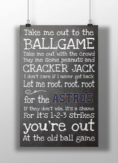 Houston Astros Take Me Out to the Ballgame by BigLeaguePrints, $12.00
