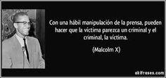 El daño que puede hacer la manipulación según Malcon X