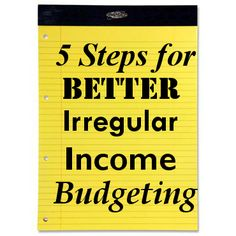New blog post at www.JoshuaKearns.com | 5 Steps for Better Irregular Income Budgeting, aka the Legal Pad List.