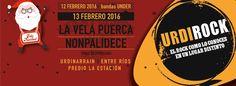 12 y 13 Febrero Urdinarrain - Urdirock 2016 | Region Litoral
