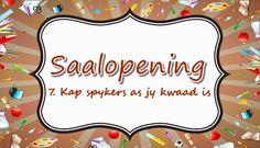Saalopening: 7. Kap spykers as jy kwaad is