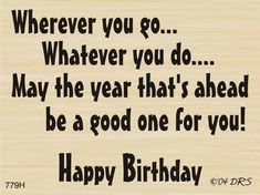 Happy Birthday For Her, Birthday Wishes For Friend, Happy Birthday Wishes Quotes, Happy Birthday Words, Happy Birthday Card Messages, Funny Happy Birthday Greetings, Birthday Verses For Cards, Birthday Card Sayings, Birthday Sentiments