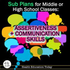 Sub Plans: Assertiveness and Communication Skills - - Communication Activities, Effective Communication Skills, Good Communication, Health And Physical Education, Education Today, Middle School Health, Websites For Students, Sub Plans, Special Needs Students