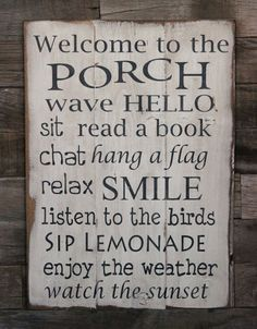 Lilacs and Longhorns: Front Porch Chalkboard Sign {Update} Need to make a few changes like sip sweet tea and diet dp! Watch the grands , draw with chalk, have a fire works show! Etc!!!