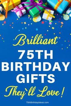 Top Birthday Gifts - 50 Best Gift Ideas for Anyone Turning 75 in - Mother Birthday Gifts, Birthday Gift For Him, Birthday Woman, Birthday Favors, Birthday Ideas, Gifts For Old Men, Gifts For Older Women, Cool Gifts For Women, Older Men